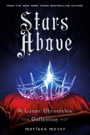 Stars Above (Lunar Chronicles)
